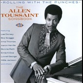 Rolling with the Punches: The Allen Toussaint Songbook CD