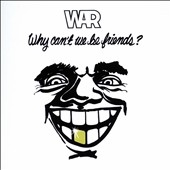 Why Can't We Be Friends? CD