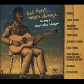 God Don't Never Change (The Songs of Blind Willie Johnson) CD