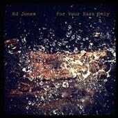 Ed Jones Quartet/For Your Ears Only[IACD022]