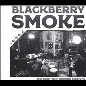 Blackberry Smoke/Southern Ground Sessions[LDRS102]
