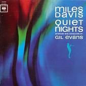 Miles Davis/Quiet Nights[SBMK7249752]