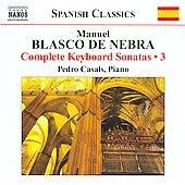 Casals, Pedro/M.B.de Nebra: Complete Keyboard Sonatas Vol.3[8572150]