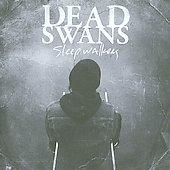 Dead Swans/Sleepwalkers [BRNN20219B2]