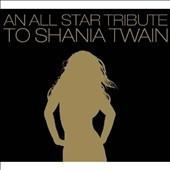 An All-Star Tribute To Shania Twain CD