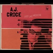 A.J. Croce/Just Like Medicine[COMP46912]