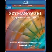 Szymanowski: Symphonies No.1, No.2