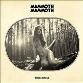 Mammoth Mammoth/Volume III: Hell's Likely[NPR460LTD]