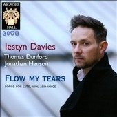 Flow My Tears - Songs for Lute, Viol and Voice CD