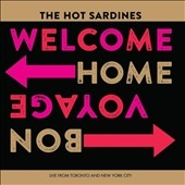 The Hot Sardines/Welcome Home Bon Voyage[EETR11]