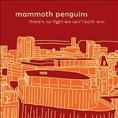 Mammoth Penguins/There Is No Fight We Can't Both Win (Yellow Vinyl)<限定盤>[FIKA070LP]