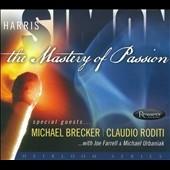 Harris Simon/The Mastery Of Passion[HCD2009]