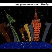 Eri Yamamoto Trio/Firefly [AUM79]