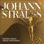 マンフレッド・ホーネック/Manfred Honeck Conducts J.Strauss II, Josef Strauss, E.Strauss [WS005]