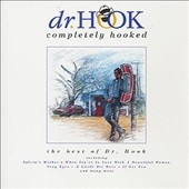 Completely Hooked (The Best Of Dr. Hook)