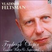 ウラディミール・フェルツマン/Chopin: Complete Waltzes &Impromptus[NI6184]