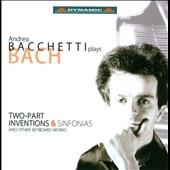 アンドレア・バケッティ/J.S.Bach: Inventions & Sinfonias / Andrea Bacchetti[CDS629]