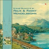 メレル四重奏団/String Quartets by Felix & Fanny Mendelssohn [GEN11204]
