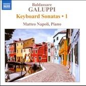 マッテオ・ナポリ/Galuppi: Keyboard Sonatas Vol.1[8572263]