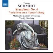 ヴァシリー・シナイスキー/F.Schmidt: Symphony No.4, Variations on a Hussar's Song[8572118]