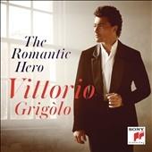 ヴィットリオ・グリゴーロ/The Romantic Hero [88883756582]