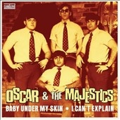 Oscar &The Majestics/Baby Under My Skin/I Can't Explain (Blue Vinyl)[SUZ232A7]