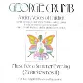 Crumb: Ancient Voices of Children, Music for Summer Evening