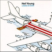 Neil Young/Landing On Water[24109]