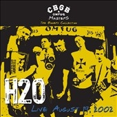 H2O (Hardcore)/CBGB OMFUG Masters: Live 8/19/02 The Bowery Collection [MVD6874LP]