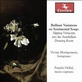 ヴィヴァン・モンゴメリー/Brilliant Variations on Sentimental Songs[CRC3418]