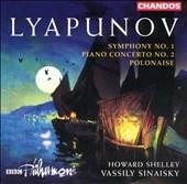 ヴァシリー・シナイスキー/Lyapunov: Symphony no 1, etc / Shelley, Sinaisky, et al[CHAN9808]