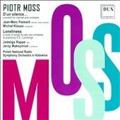 ミハウ・クラウザ/Piotr Moss: D'Un Silence..., Loneliness [DUX1118]
