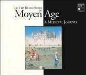 Les Tres Riches Heures du Moyen Age - A Medieval Journey