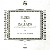 Blues & Ballads (A Folksinger's Songbook) I & II CD