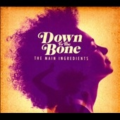 Down To The Bone/The Main Ingredients[DOMECD309]