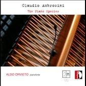 アルド・オルヴィエート/Claudio Ambrosini: The Piano Species [STR33908]
