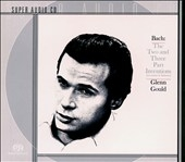 Bach: The Two and Three Part Inventions (non-hybrid Super Audio) / Glenn Gould