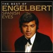 Engelbert Humperdinck (Vocal)/Spanish Eyes : The Best of[SPEC2090]