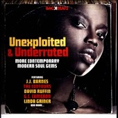 Unexploited &Under-Rated: Contemporary Soul Gems[BACKB036]