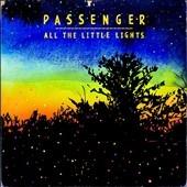 Passenger (UK)/All The Little Lights [NTW309652]
