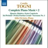 アルド・オルヴィエート/Camillo Togni: Complete Piano Music, Vol. 2 [8572991]