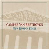 Camper Van Beethoven/New Roman Times [OVLP113]
