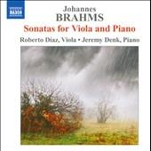 ロベルト・ディアス/Brahms: Sonatas for Viola &Piano[8570827]