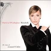 パトリシア・オキャラガン/Matador : The Songs of Leonard Cohen [81417]
