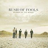 Rush Of Fools/Wonder of the World [9/16][X2903002]