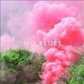 No Blues (Colored Vinyl) LP