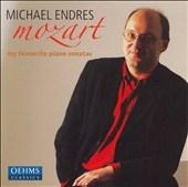 Mozart -My Favourite Piano Sonatas:K.280/K.332/K.457/K.545/K.576:Michael Endres(p)[OC563]
