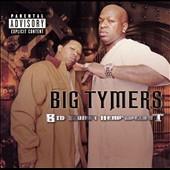 Big Tymers/Big Money Heavyweight [Explicit][B000081502]
