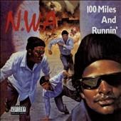 N.W.A./100 Miles And Runnin'[B002309402]