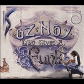 Oz Noy/Who Gives A Funk[ABL52]